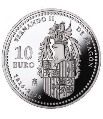 Moneda 2016 V Centenario muerte Fernando II. 10 euros. Plata.  - 1
