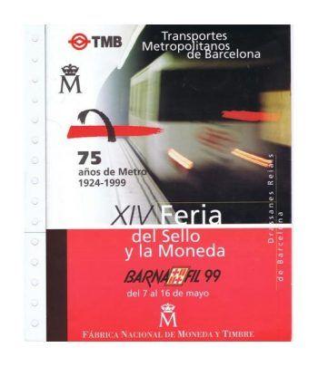 1999 Documento 55 XIVº BARNAFIL '99 Metro Barcelona.  - 1