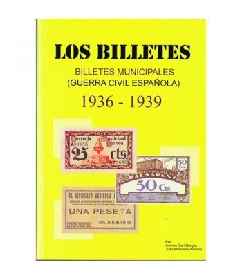 Catalogo Billetes municipales Guerra Civil 1936-1939. 2ª Edición Catalogos Billetes - 2