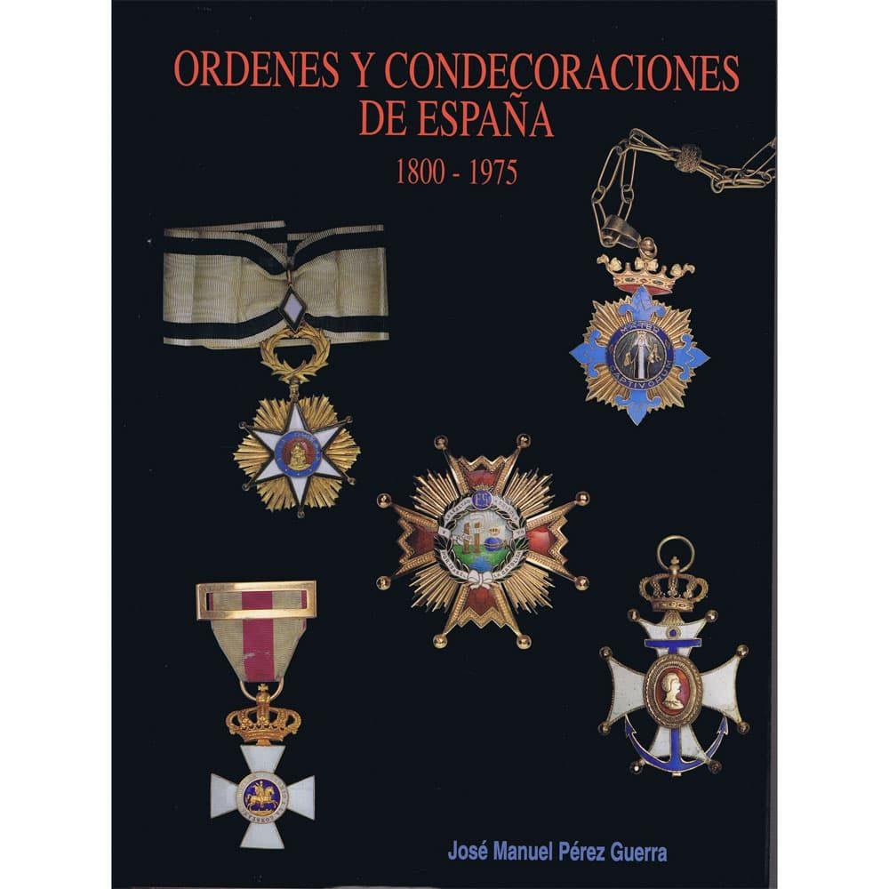 Ordenes y Condecoraciones de España 1800-1975 catálogo Catalogos Monedas - 2