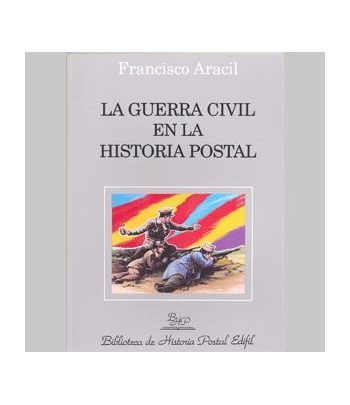 La Guerra Civil en la História Postal. biblioteca - 2
