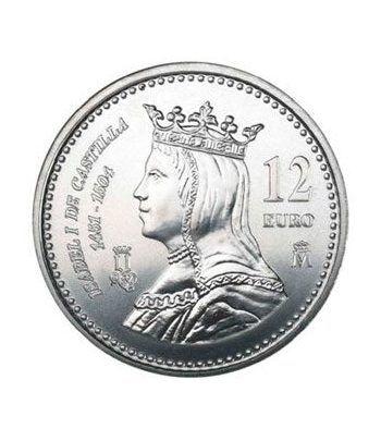 Moneda conmemorativa 12 euros 2004 Isabel.  - 2