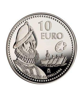 Moneda 2011 Exploradores Fco. de Orellana. 10 euros. Plata.  - 4