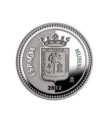 Moneda 2012 Capitales de provincia. Huelva. 5 euros. Plata.  - 2